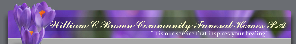 William C Brown Community Funeral Homes P.A.